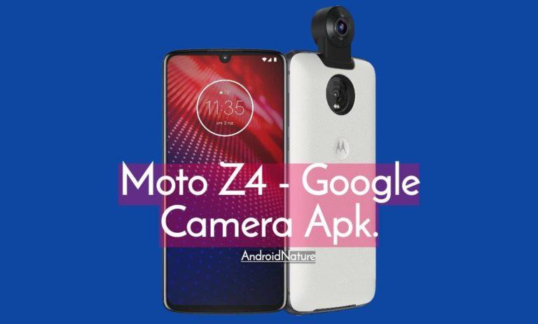 Google Camera for Moto Z4