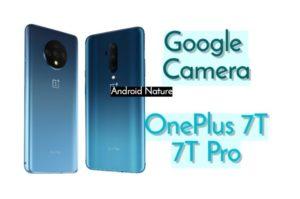 Gcam on Oneplus 7T /Pro