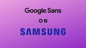 install google sans for samsung