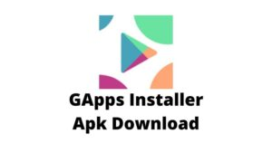 GApps Installer Apk Download