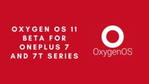 Oxygen OS 11 beta for OnePlus 7 and 7t series