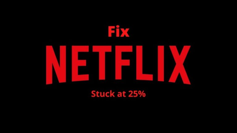 fix Netflix stuck at 25%