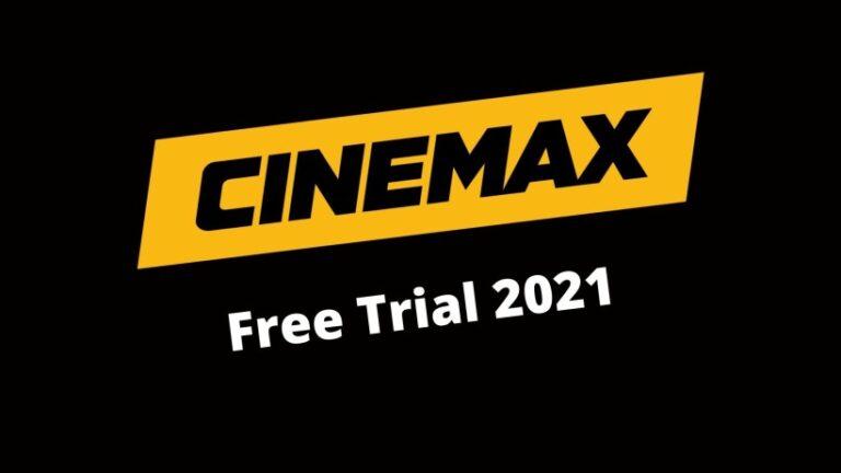 Cinemax free trial 2021