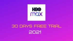 HBO Max 30 day trial 2021
