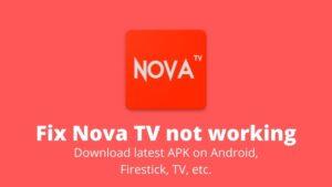 Fix Nova TV not working