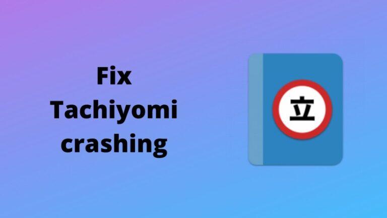 Fix Tachiyomi crashing (official) 2021