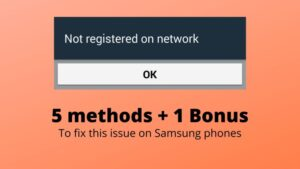 Fix not registered on network on Samsung phones