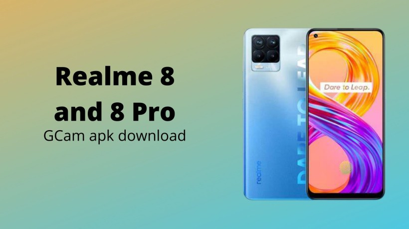 Realme 8 and 8 Pro gcam apk download