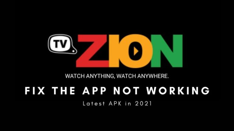 How to fix TvZion not working and download the latest APK