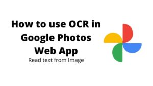 How to use OCR in Google Photos Web App