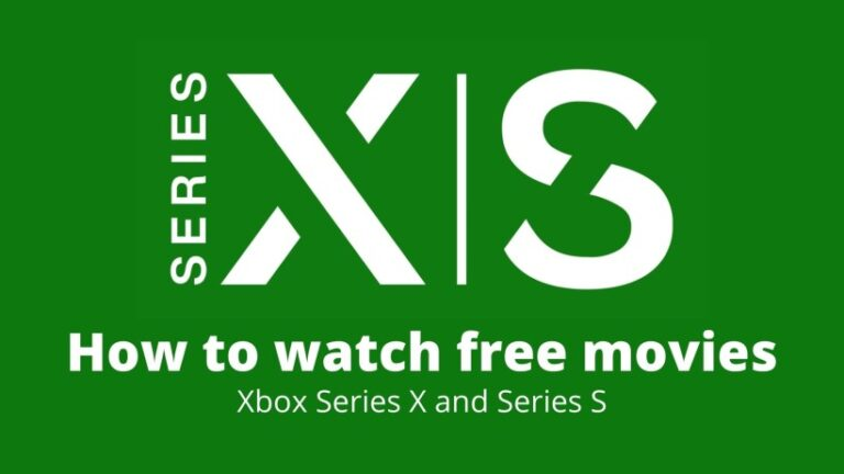 How to watch free movies on Xbox Series X and Series S