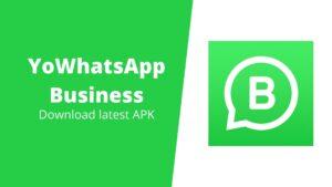 YoWhatsApp Business download the latest apk
