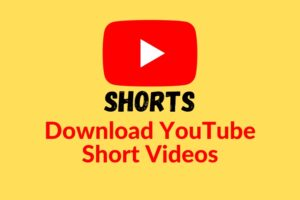 Download Youtube short videos