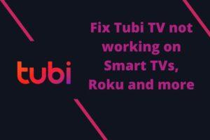 Fix tubi tv not working