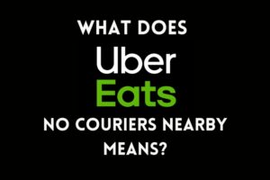 Uber Eats no couriers nearby