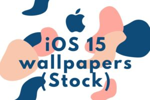 download ios 15 wallpapers