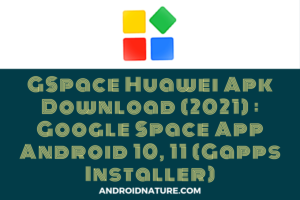 GSpace Huawei APK download