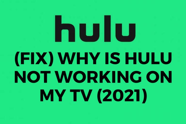 Hulu not working on my TV