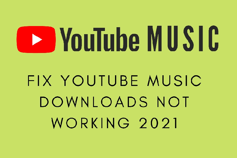 YouTube Music downloads not working
