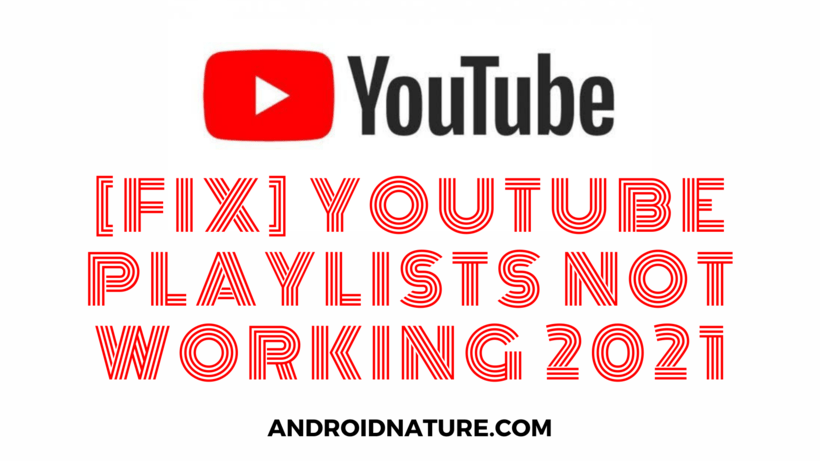 YouTube playlists not working
