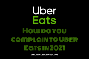 complain to Uber eats