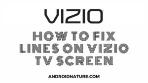 fix horizontal vertical lines on Vizio TV screen