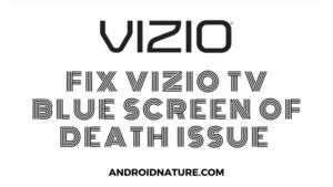 vizio TV blue screen of death