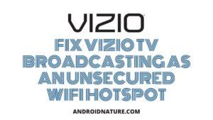 Vizio Tv broadcast hotspot