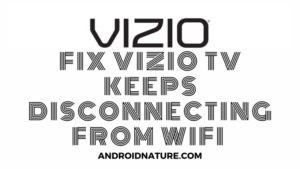 Vizio TV keeps disconnecting from WiFi