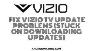 Vizio Tv update problems