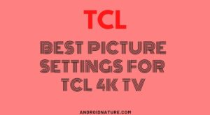 best picture setting for TCL TV