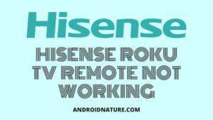 Hisense TV remote not working