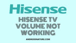 Hisense TV audio not working