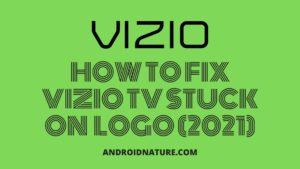 Fix Vizio TV stuck on logo