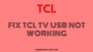 Fix TCL TV USB not working