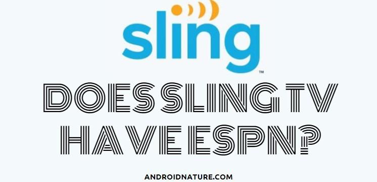 Does sling tv have ESPN?