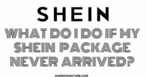 SHEIN package never arrived