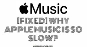 Apple music is so slow