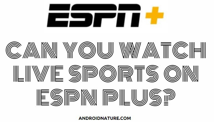 Watch live sports on ESPN plus