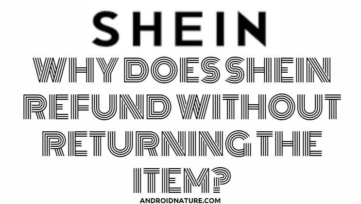 SHEIN refund without return
